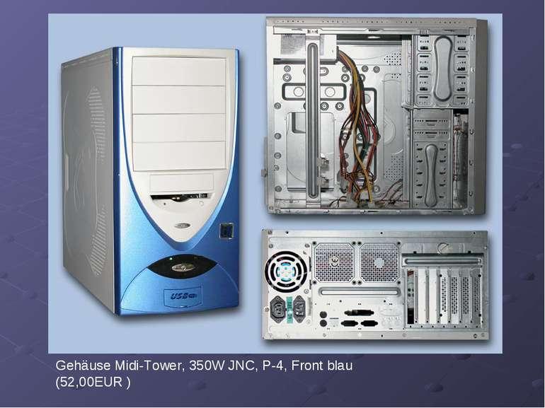 Gehäuse Midi-Tower, 350W JNC, P-4, Front blau (52,00EUR )