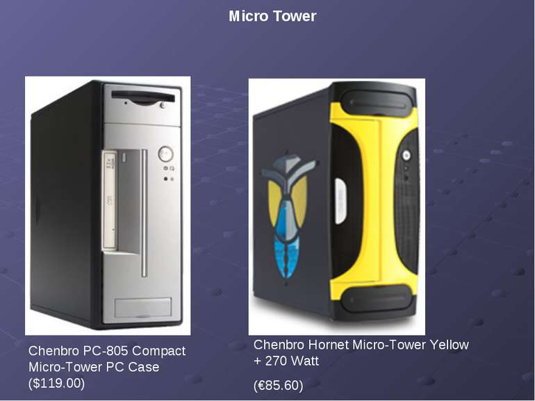 Micro Tower Chenbro PC-805 Compact Micro-Tower PC Case ($119.00) Chenbro Horn...
