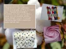 Бавовняне волокно добре забарвлюється і має найбільшу міцність на розрив: до ...