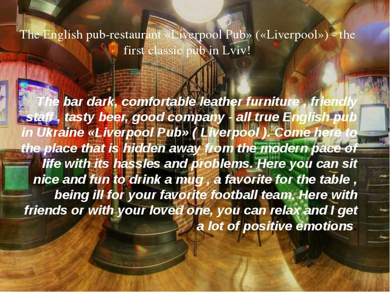The English pub-restaurant «Liverpool Pub» («Liverpool») - the first classic ...