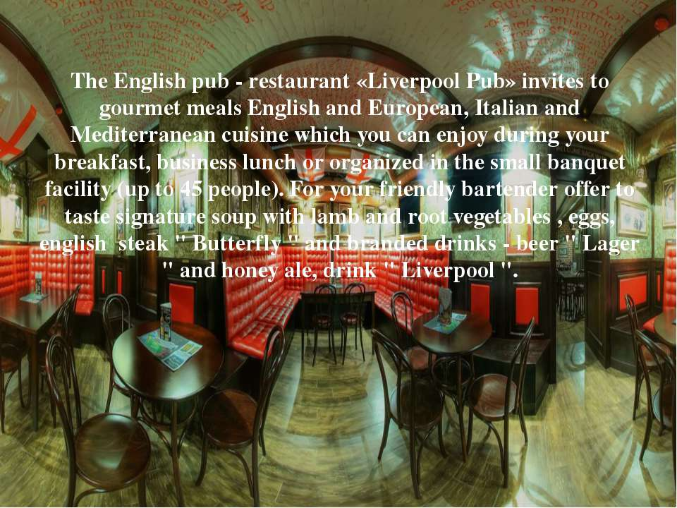 The English pub - restaurant «Liverpool Pub» invites to gourmet meals English...
