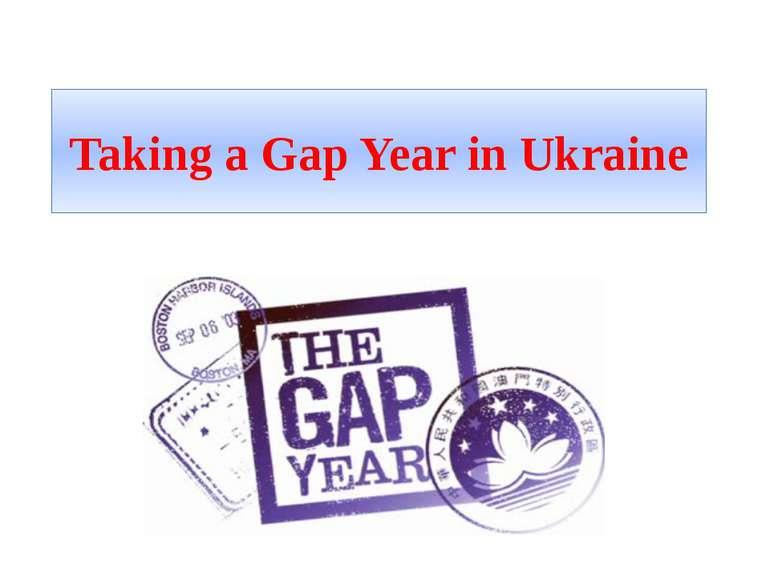 Taking a Gap Year in Ukraine