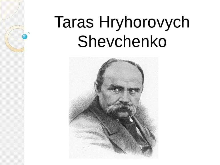 Taras Hryhorovych Shevchenko