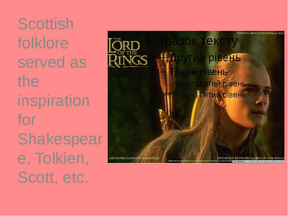 Scottish folklore served as the inspiration for Shakespeare, Tolkien, Scott, ...