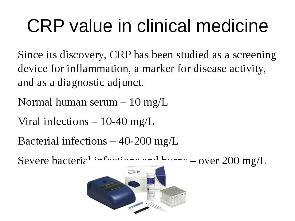 CRP value in clinical medicine Since its discovery, CRP has been studied as a...