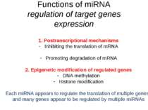 Functions of miRNA regulation of target genes expression Postranscriptional m...