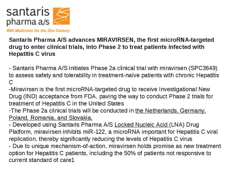 Santaris Pharma A/S advances MIRAVIRSEN, the first microRNA-targeted drug to ...