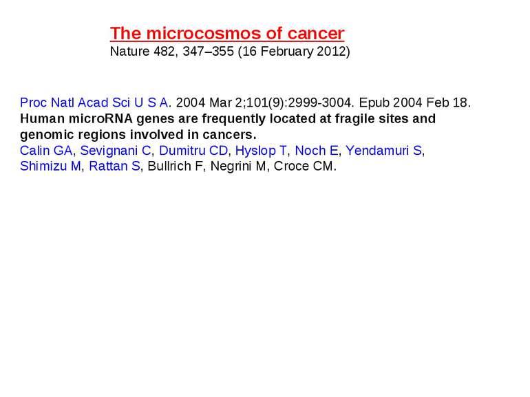 Proc Natl Acad Sci U S A. 2004 Mar 2;101(9):2999-3004. Epub 2004 Feb 18. Huma...