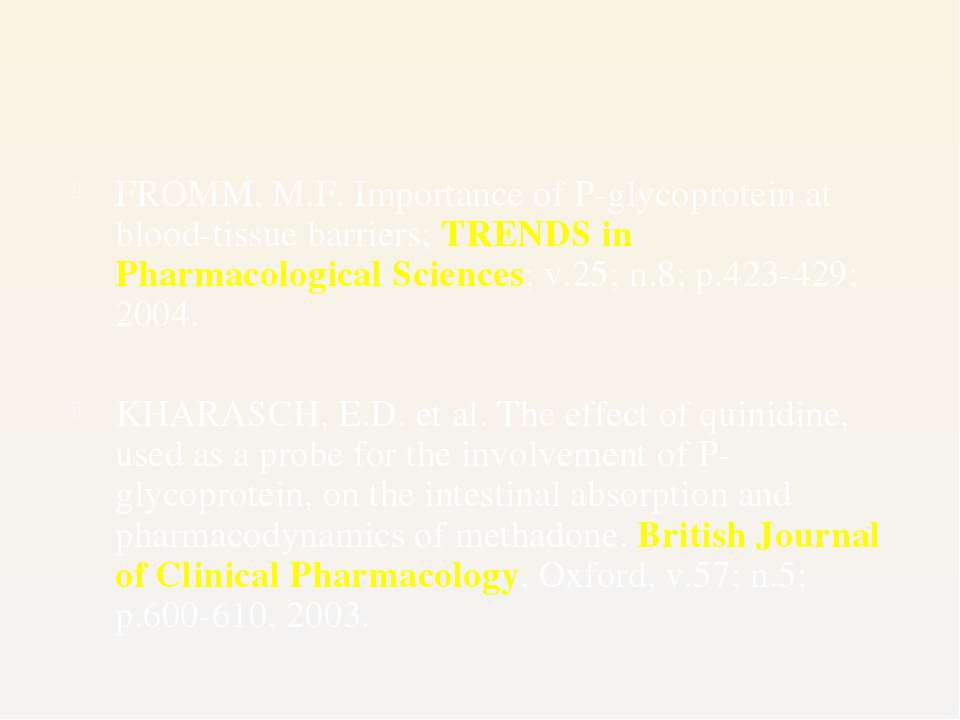 FROMM, M.F. Importance of P-glycoprotein at blood-tissue barriers; TRENDS in ...