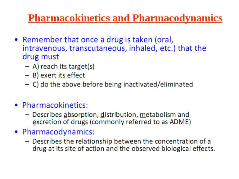 Pharmacokinetics and Pharmacodynamics