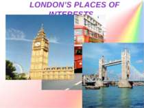 LONDON'S PLACES OF INTERESTS