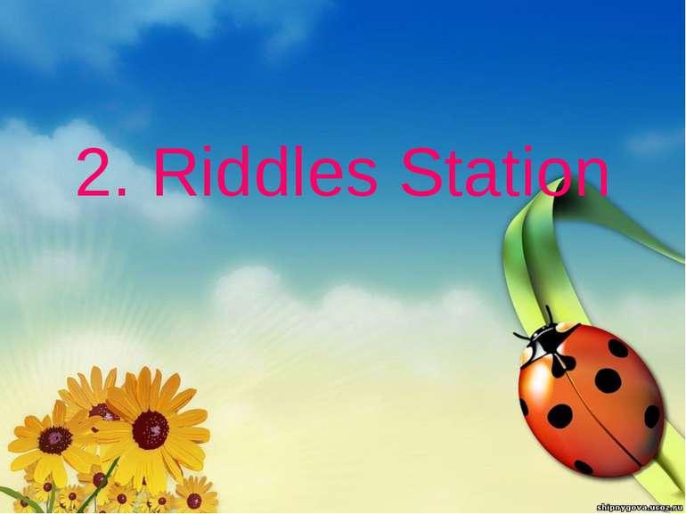 2. Riddles Station