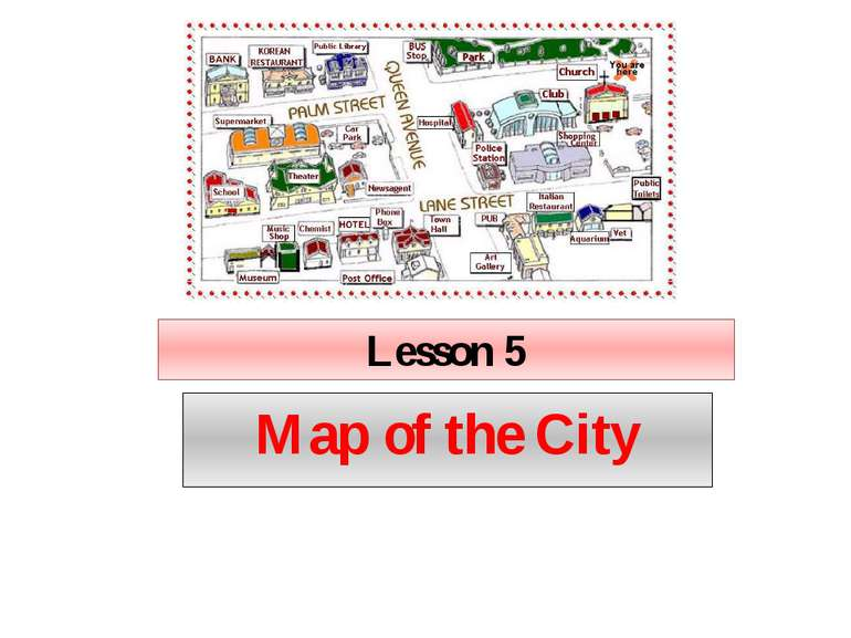 Lesson 5 Map of the City