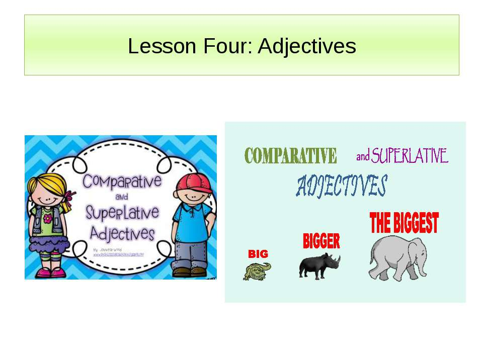 Lesson Four: Adjectives