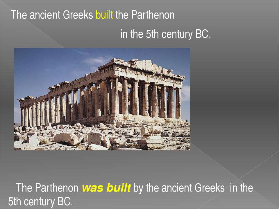 The ancient Greeks built the Parthenon in the 5th century BC. The Parthenon w...