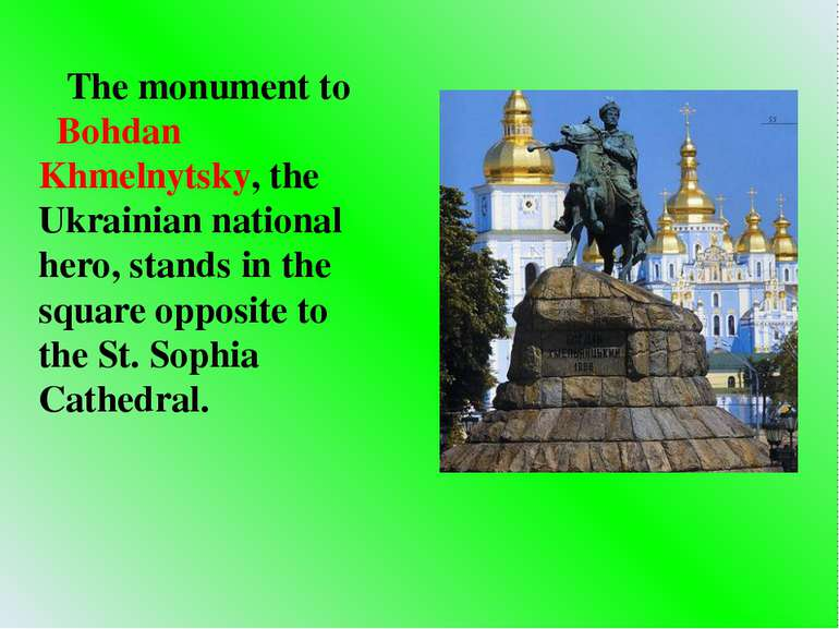 The monument to Bohdan Khmelnytsky, the Ukrainian national hero, stands in th...
