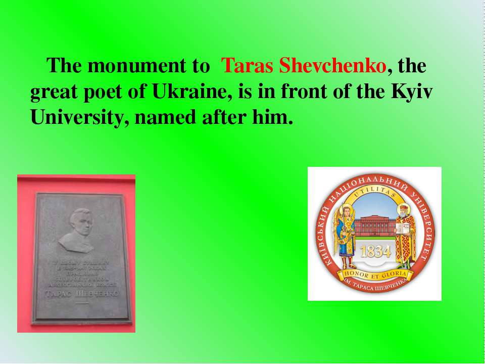 The monument to Taras Shevchenko, the great poet of Ukraine, is in front of t...