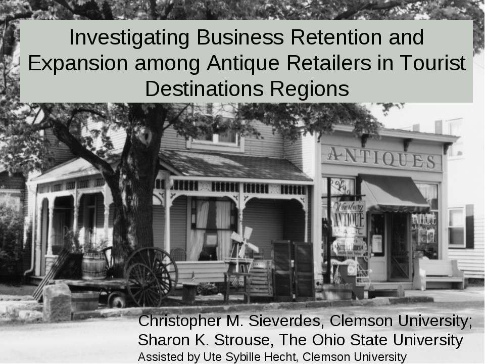 Investigating Business Retention and Expansion among Antique Retailers in Tou...