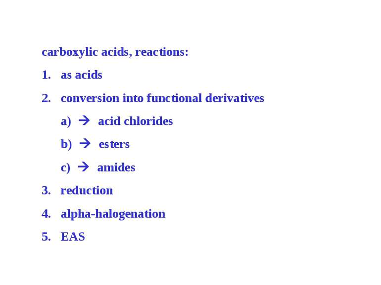 carboxylic acids, reactions: as acids conversion into functional derivatives ...