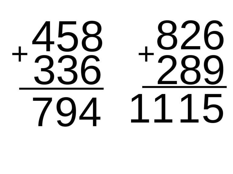 458 336 4 9 826 7 + 289 + 5 1 11