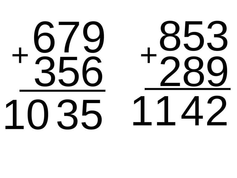 679 356 5 3 853 10 + 289 + 2 4 11