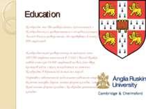 Education Кембридж має два університети, колегіальний з Кембриджським універс...