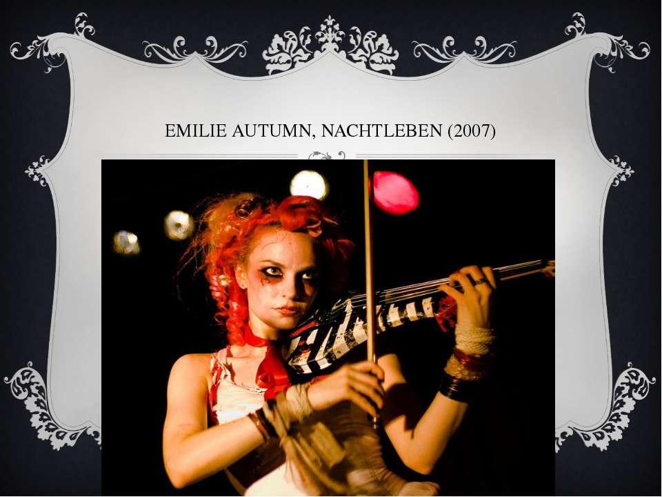 EMILIE AUTUMN, NACHTLEBEN (2007)