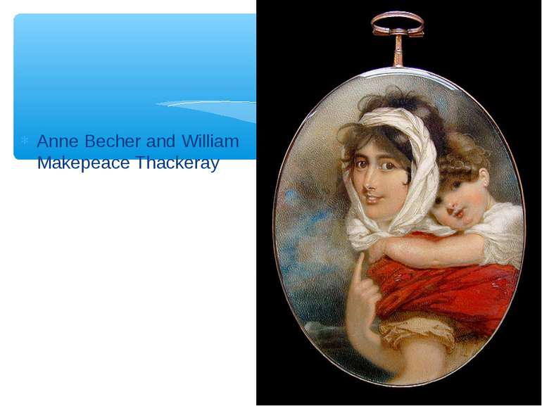 Anne Becher and William Makepeace Thackeray