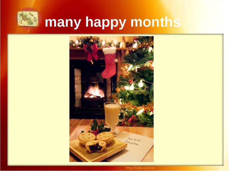 many happy months You will have as many happy months in the coming year, as t...