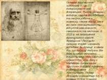 Останні роки життя художника — це подорожування між Флоренцією, Римом, Мілано...