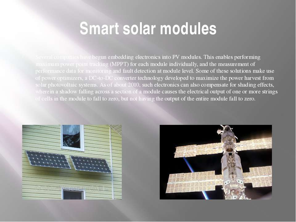 Smart solar modules Several companies have begun embedding electronics into P...