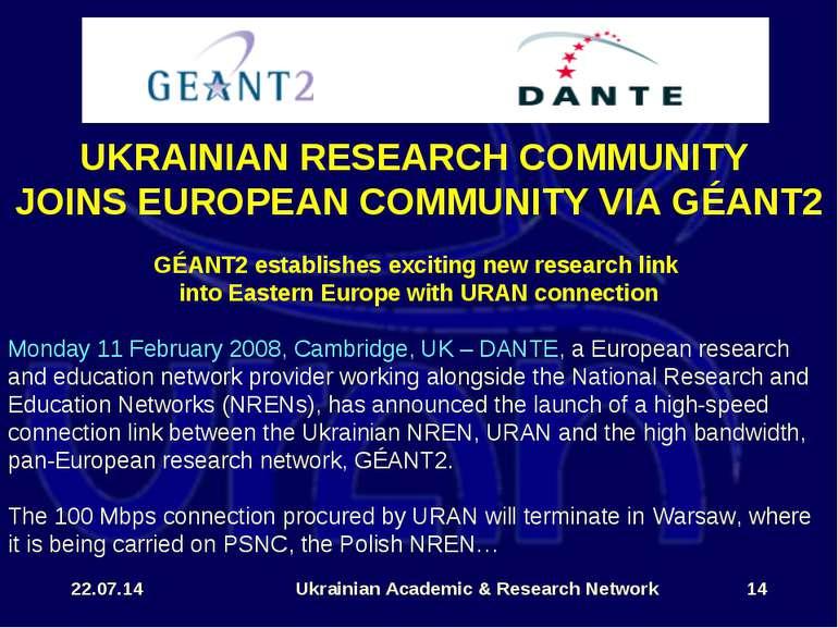 * Ukrainian Academic & Research Network * UKRAINIAN RESEARCH COMMUNITY JOINS ...