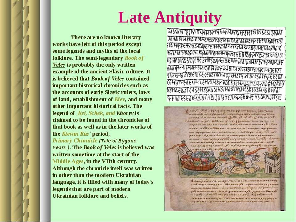 Late Antiquity There are no known literary works have left of this period exc...