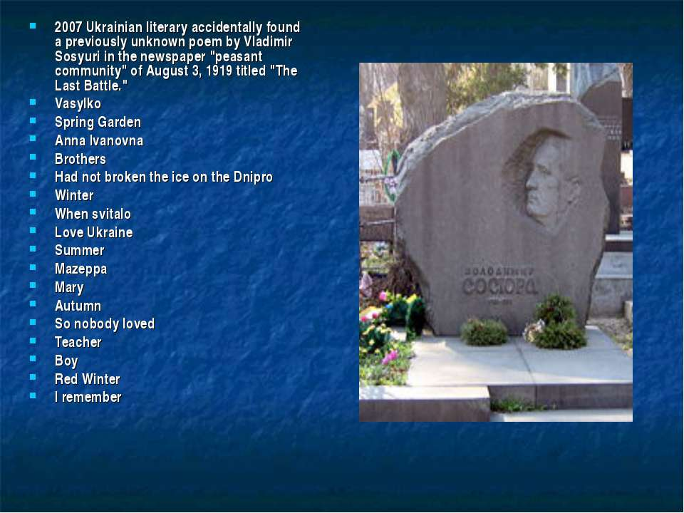 2007 Ukrainian literary accidentally found a previously unknown poem by Vladi...