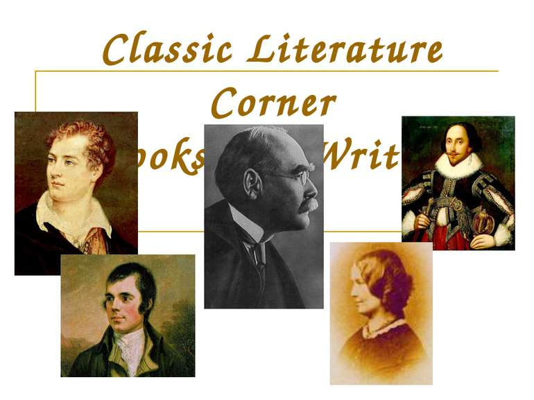 "Classic Literature Corner "" Books and Writers"""