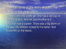 The 6th contest guess the name of the story and find the mistake in the descr...