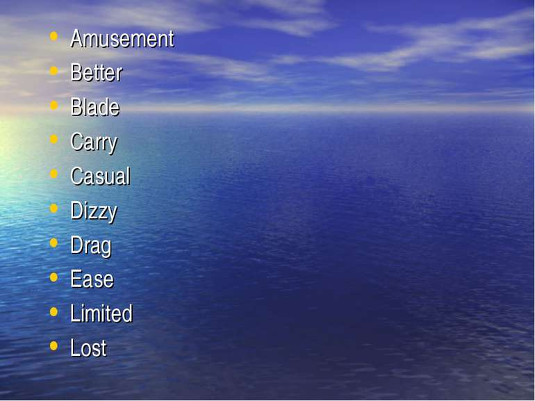 Amusement Better Blade Carry Casual Dizzy Drag Ease Limited Lost