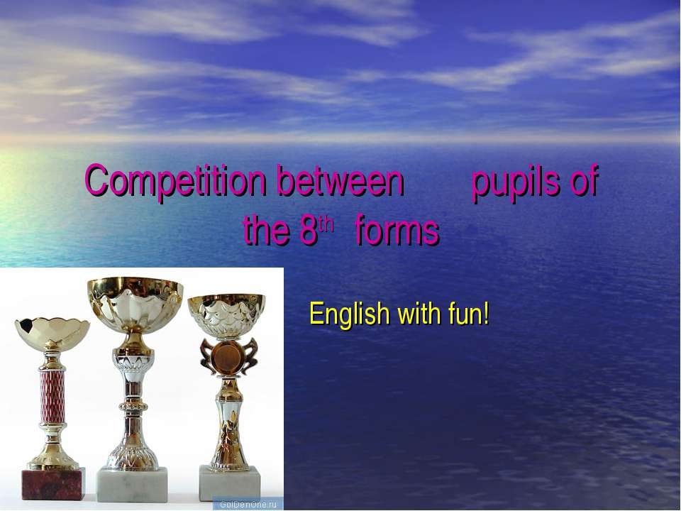 Competition between pupils of the 8th forms English with fun!
