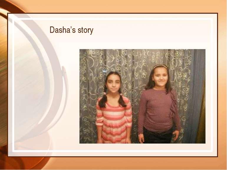 Dasha's story