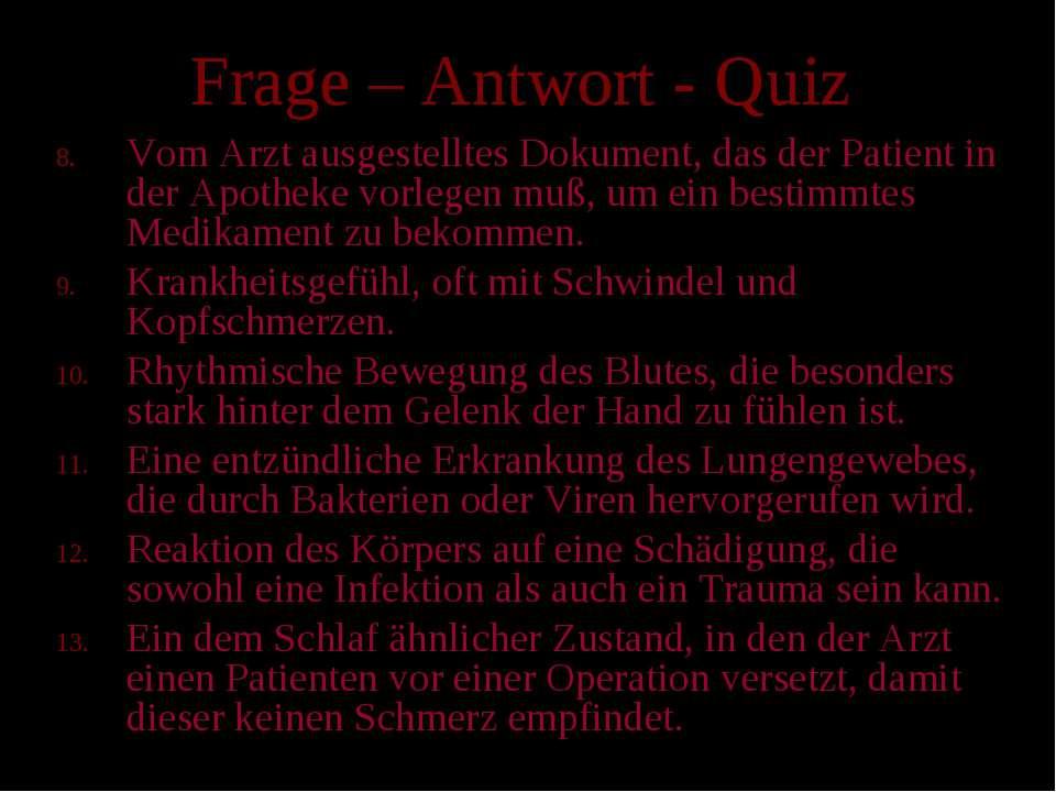 Frage – Antwort - Quiz Vom Arzt ausgestelltes Dokument, das der Patient in de...