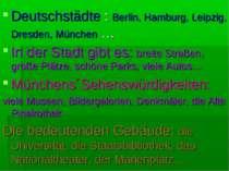 Deutschstädte : Berlin, Hamburg, Leipzig, Dresden, München … In der Stadt gib...
