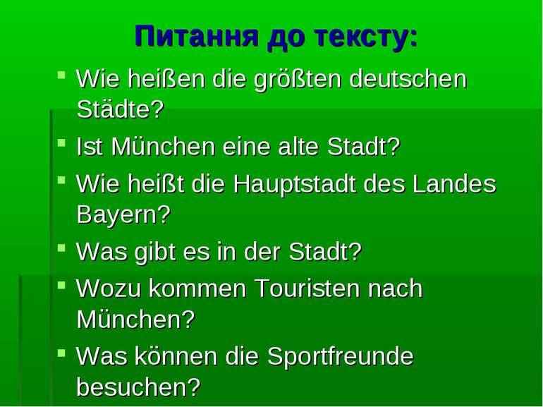 Питання до тексту: Wie heißen die größten deutschen Städte? Ist München eine ...