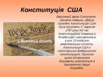 Конституція США Верховний закон Сполучених Штатів Америки. Дійсна сьогодні, К...