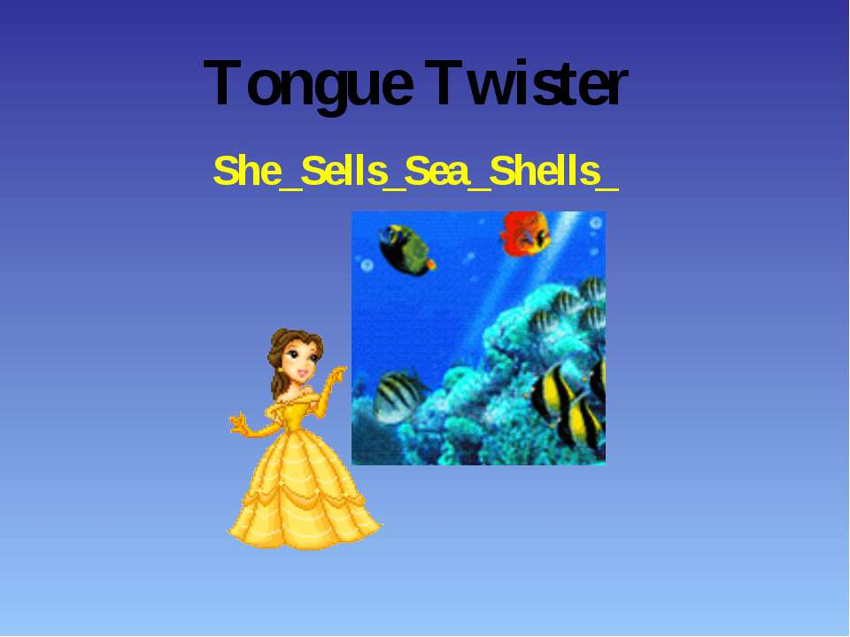 Tongue Twister She_Sells_Sea_Shells_