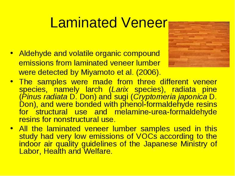 Laminated Veneer Aldehyde and volatile organic compound emissions from lamina...