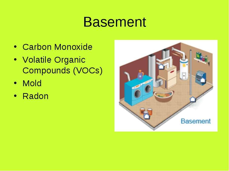 Basement Carbon Monoxide Volatile Organic Compounds (VOCs) Mold Radon