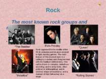 "Rock The most known rock groups and musicians Rock appeared in th ""The Beatle..."