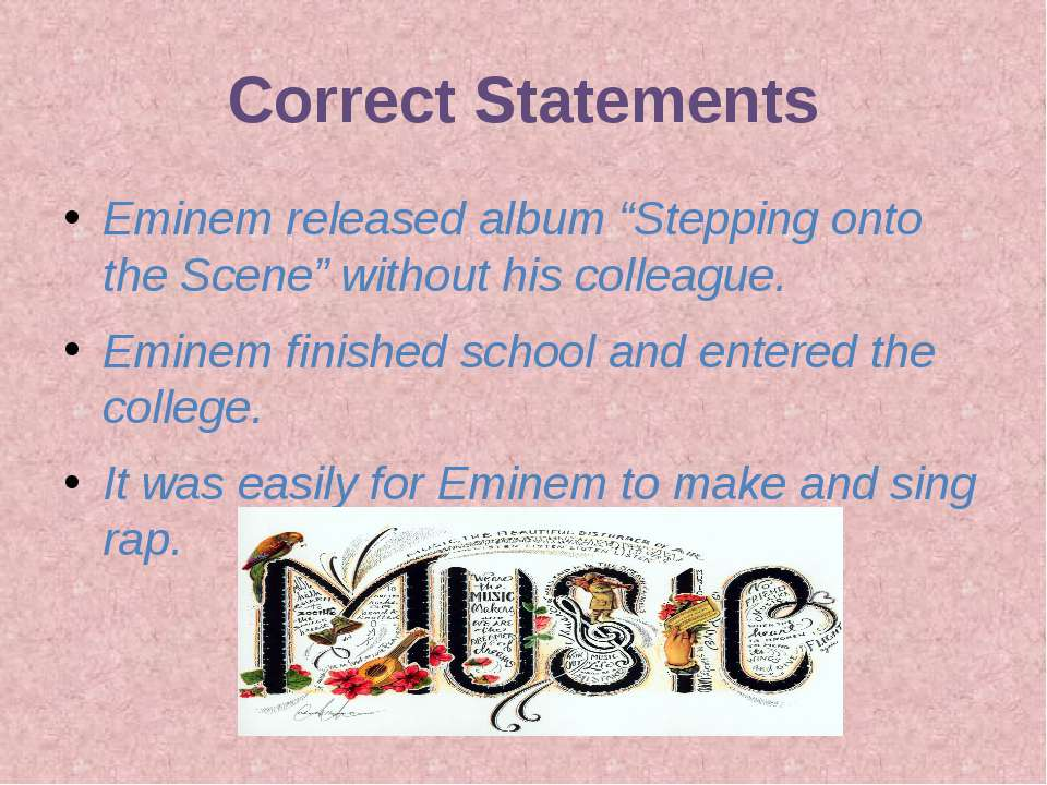"Correct Statements Eminem released album ""Stepping onto the Scene"" without hi..."