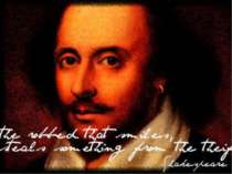 William Shakespeare - a great English poet, playwright and actor