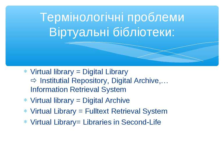 Virtual library = Digital Library Institutial Repository, Digital Archive,…In...